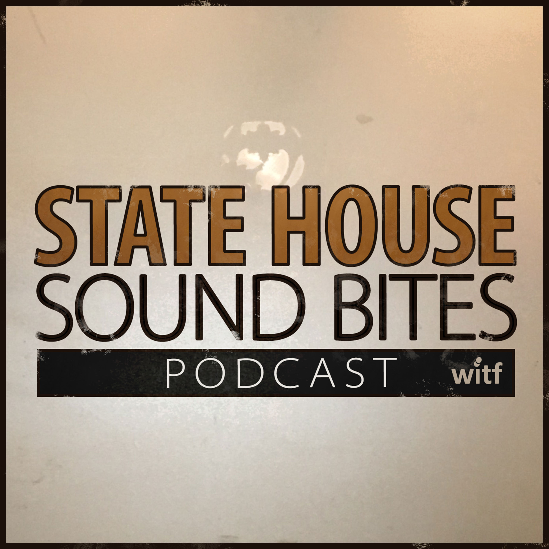 State House Sound Bites Podcast